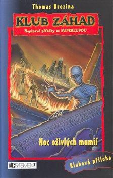 Obálka titulu Noc oživlých mumií