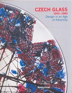 Obálka titulu Czech glass 1945-1980