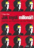 Jak myslí milionáři (Staňte se mistrem ve hře financí) - obálka