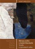 Obrazy světa v české literatuře (Studie o způsobech celku (Komenský, Mácha, Šlejhar, Weiner)) - obálka