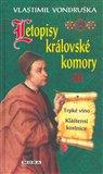 Letopisy královské komory III. - Trpké víno / Klášterní kostnice - obálka