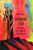 Indiánská cesta (Učení o tom, jak rozprávět s Matkou Zemí) - obálka
