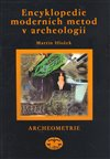 Obálka knihy Encyklopedie moderních metod v archeologii