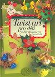 Twist art pro děti (Výrobky z papírových provázků) - obálka