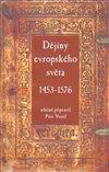 Obálka knihy Dějiny evropského světa (1453–1576)