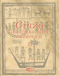 Ginza - Gnostická bible nazarejců II.