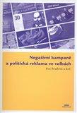 Negativní kampaně a politická reklama ve volbách (Bazar - Mírně mechanicky poškozené) - obálka