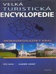 Velká turistická encyklopedie - Moravskoslezský kraj - obálka