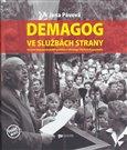 Demagog ve službách strany (Portrét komunistického politika a ideologa Václava Kopeckého) - obálka