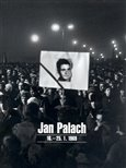 Jan Palach 16. - 25.1. 1969 - obálka