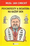 Psychotesty a desatera na každý den - obálka