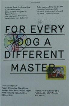 Obálka titulu Každej pes jiná ves / For Every Dog a Different Master