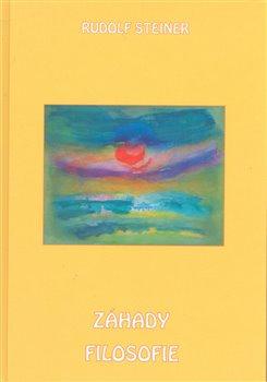 Záhady filosofie. V historickém nástinu (I. + II. díl) - Rudolf Steiner