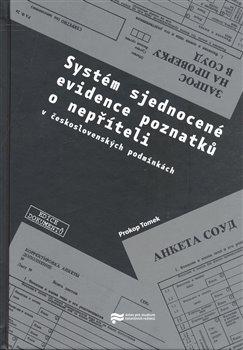 Obálka titulu Systém sjednocené evidence poznatků o nepříteli (v československých podmínkách)