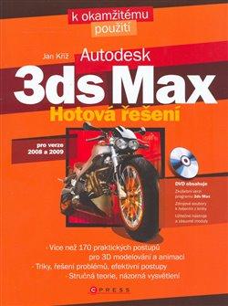 3ds max + DVD. Hotová řešení - Jan Kříž