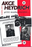 Akce Heydrich - oblka