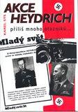 Akce Heydrich (Příliš mnoho otazníků...) - obálka