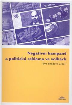 Obálka titulu Negativní kampaně a politická reklama ve volbách
