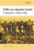 Válka na západní frontě (V zákopech 1. světové války) - obálka