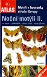 Motýli a housenky střední Evropy. Noční motýli II. - obálka
