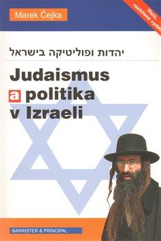 Obálka titulu Judaismus a politika v Izraeli