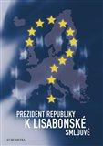 Prezident republiky k Lisabonské smlouvě - obálka