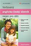 Veršovaný anglicko–český slovník nejen pro děti - obálka