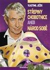 Obálka knihy Střepiny chobotnice aneb Národ sobě