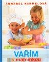 Obálka knihy Vařím s maminkou