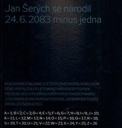 Obálka titulu Jan Šerých se narodil 24.6. 2083 minus jedna