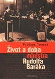 Život a doba ministra Rudolfa Baráka - obálka