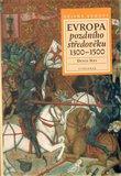 Evropa pozdního středověku 1300-1500 - obálka