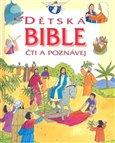 Dětská Bible - čti a poznávej - obálka