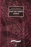 STOP THE TEMPO!  KEBAB - obálka