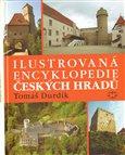 Ilustrovaná encyklopedie českých hradů - obálka