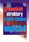 Gramatické struktury a jejich významy v angličtině - obálka
