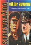 Sebevražda (Proč zaútočil Hitler na Sovětský svaz?) - obálka