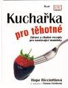 Obálka knihy Kuchařka pro těhotné