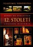 Život ve staletích - 12. století - obálka
