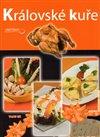 Obálka knihy Královské kuře