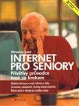 Internet pro seniory (Přívětivý průvodce krok za krokem, 2. aktualizované vydání) - obálka