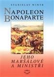 Napoleon Bonaparte, jeho maršálové a ministři - obálka