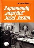 Zapomenutý 'nepřítel' Josef Josten - obálka