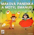 Makov&#225; panenka a mot&#253;l Emanuel /2.vyd&#225;n&#237;/ - oblka