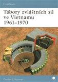 Tábory zvláštních sil ve Vietnamu 1961–1970 - obálka