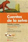 Pohádky z pralesa/ Cuentos de la selva