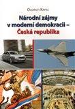 Národní zájmy v moderní demokracii - Česká republika - obálka