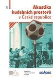 Akustika hudebních prostorůc 1.v České republice - obálka