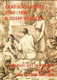 Grafika v Praze 1800-1830 a Josef Bergler - obálka