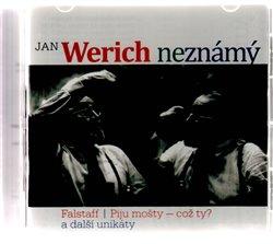 Jan Werich (ne)známý CD